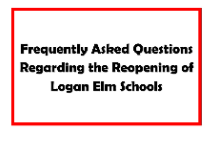 FAQs for Reopening Logan Elm Schools